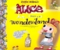 Alice in (pop-up) Wonderland Издательство: Orchard; Pop-Up edition, 2003 г Твердый переплет, 6 стр ISBN 043941184X инфо 1612i.