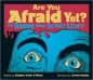 Are You Afraid Yet?: The Science Behind Scary Stuff 2009 г Мягкая обложка, 80 стр ISBN 1554532957 инфо 1730i.